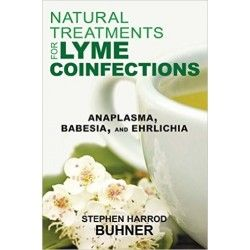 Natural Treatments for Lyme Coinfections - Stephen Harrod Buhner